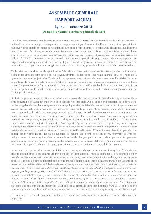 ASSEMBLEE GENERALE  RAPPORT MORAL  Lyon, 1er octobre 2012  Dr Isabelle Montet, secrétaire générale du SPH  On a beau être ...