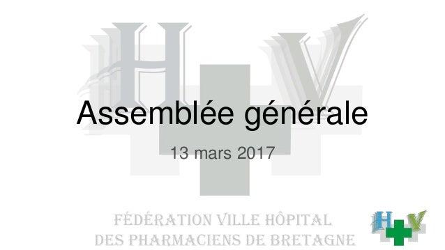 Assemblée générale 13 mars 2017