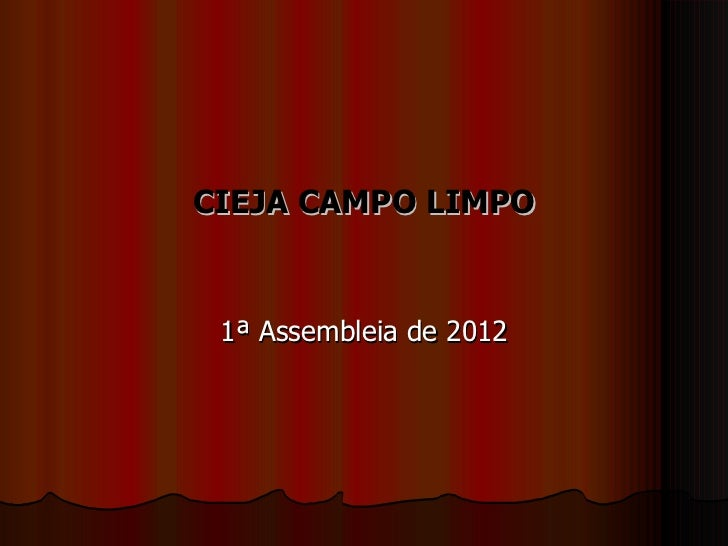 CIEJA CAMPO LIMPO 1ª Assembleia de 2012