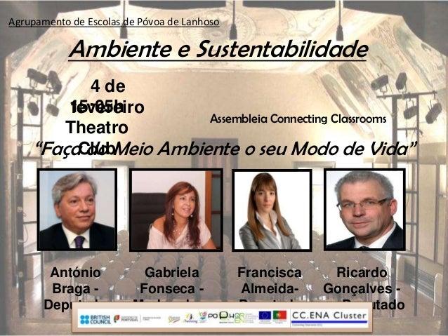 Agrupamento de Escolas de Póvoa de Lanhoso           Ambiente e Sustentabilidade          4 de        15:05h        fevere...