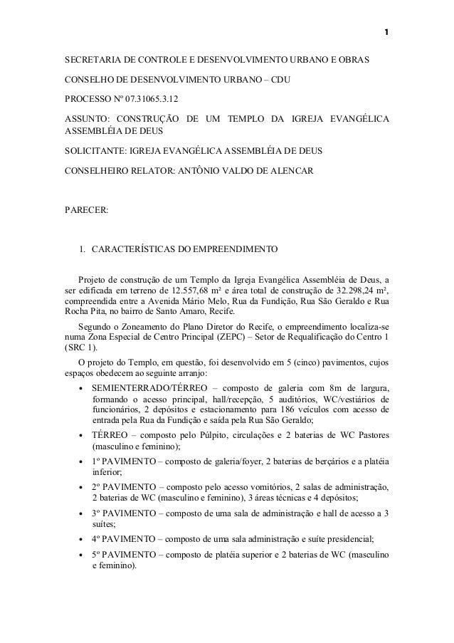 1SECRETARIA DE CONTROLE E DESENVOLVIMENTO URBANO E OBRASCONSELHO DE DESENVOLVIMENTO URBANO – CDUPROCESSO Nº 07.31065.3.12A...