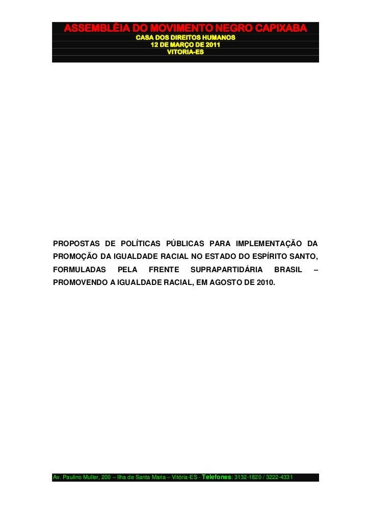 ASSEMBLÉIA DO MOVIMENTO NEGRO CAPIXABA                                CASA DOS DIREITOS HUMANOS                           ...
