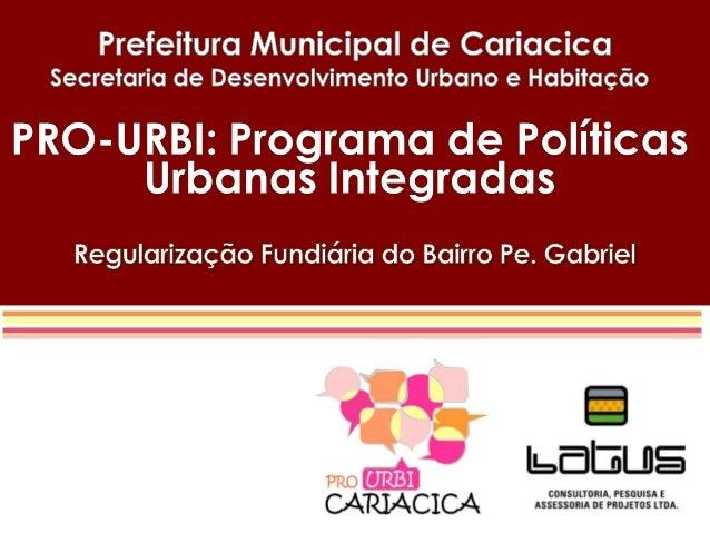 Regularização Fundiária                                                 FUNDAMENTOS LEGAIS       O direito à moradia é um ...