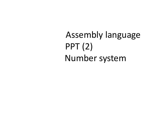 Assembly language PPT (2) Number system