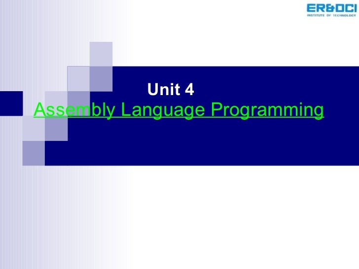Assembly Language Programming Unit 4