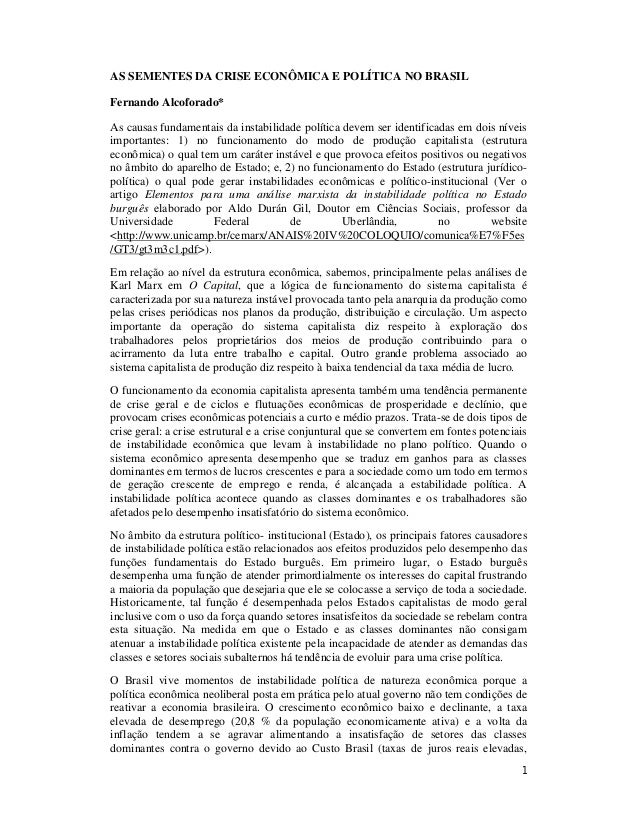 1 AS SEMENTES DA CRISE ECONÔMICA E POLÍTICA NO BRASIL Fernando Alcoforado* As causas fundamentais da instabilidade polític...