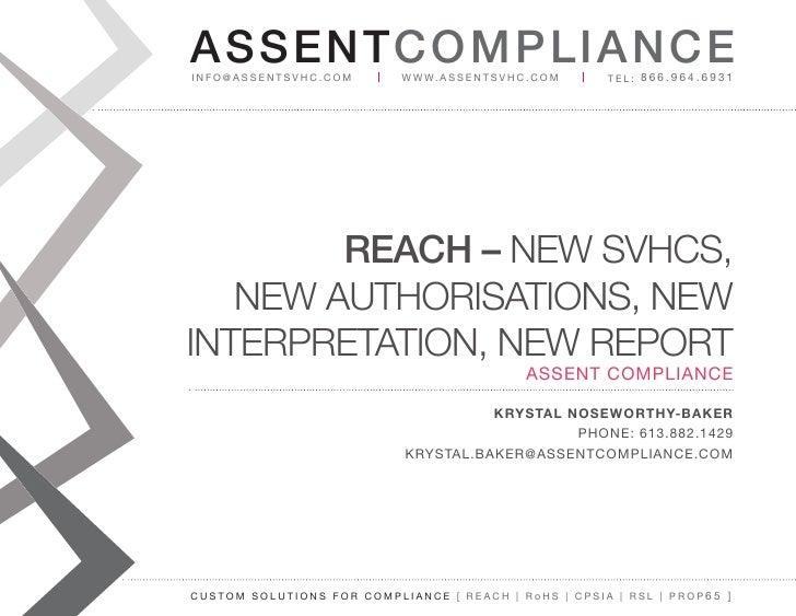 AS SENTCOM PLIANCEinfo@assentsvhc.com        w w w. a s s e n t s v h c . c o m   tel: 866.964.6931        REACH – New SVH...