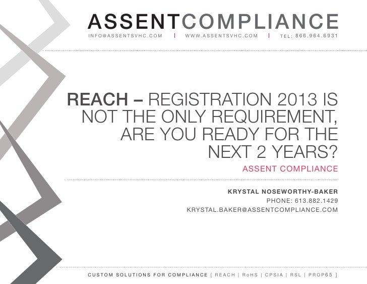 AS SENTCOM PLIANCE  info@assentsvhc.com        w w w. a s s e n t s v h c . c o m   tel: 866.964.6931REACH – RegistRation ...