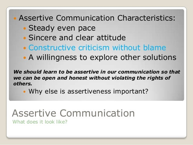 Assertiveness and effectively communicating with peers independent v…