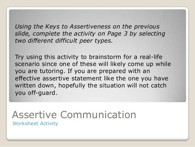 Assertiveness And Effectively Communicating With Peers Independent V