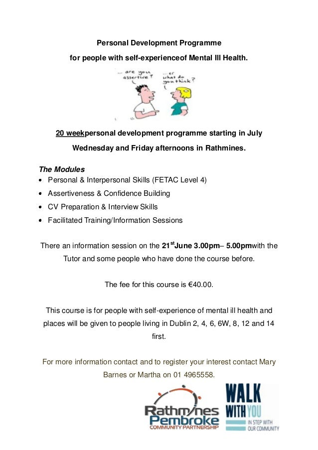 Personal Development Programmefor people with self-experienceof Mental Ill Health.20 weekpersonal development programme st...