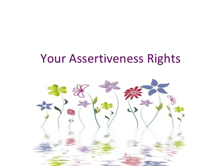 Your Assertiveness Rights
