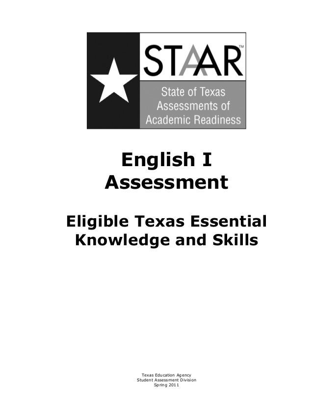 English I     AssessmentEligible Texas Essential Knowledge and Skills          Texas Education Agency        Student Asses...