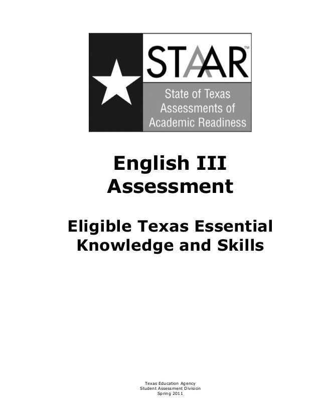 English III     AssessmentEligible Texas Essential Knowledge and Skills          Texas Education Agency        Student Ass...