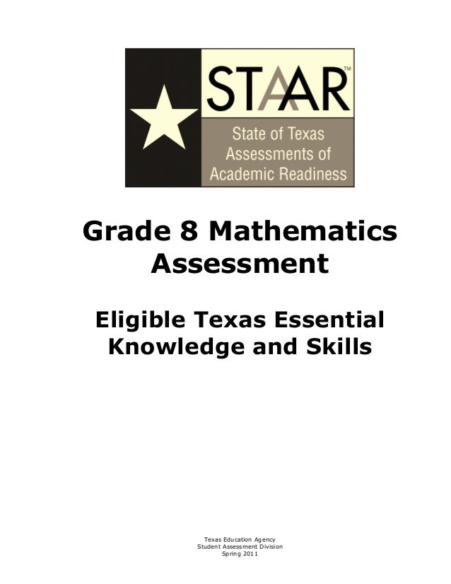 Grade 8 Mathematics     AssessmentEligible Texas Essential Knowledge and Skills          Texas Education Agency        Stu...
