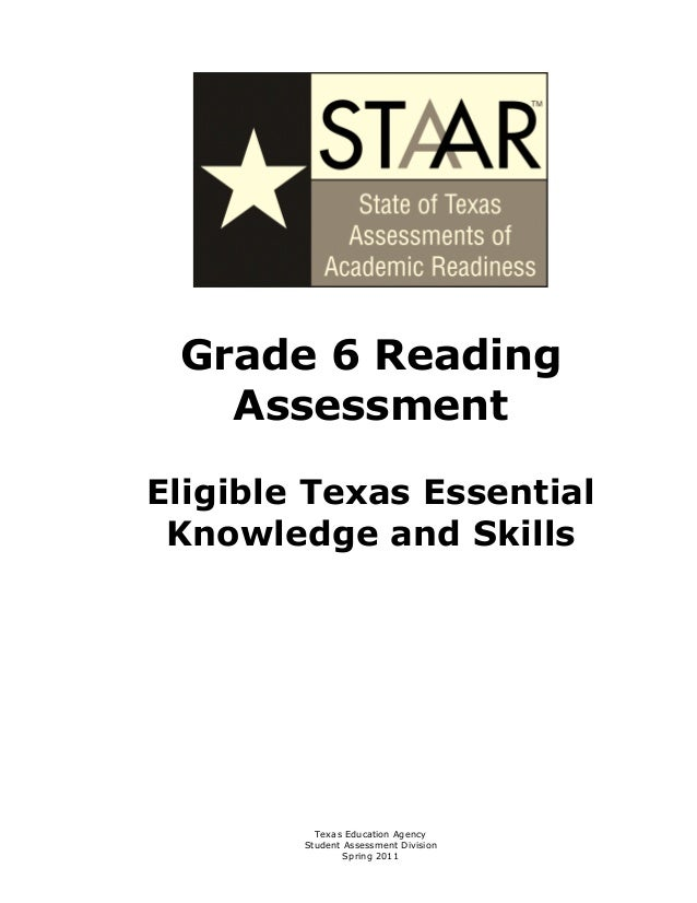 Grade 6 Reading    AssessmentEligible Texas Essential Knowledge and Skills          Texas Education Agency        Student ...