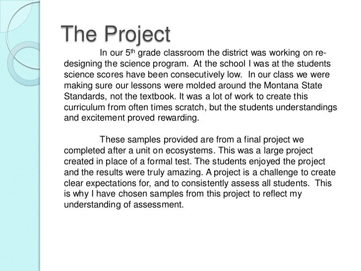The Project         In our 5th grade classroom the district was working on re-designing the science program. At the school...