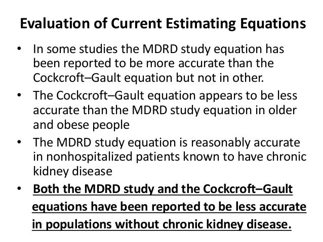 GFR prediction using the MDRD and Cockcroft and Gault ...