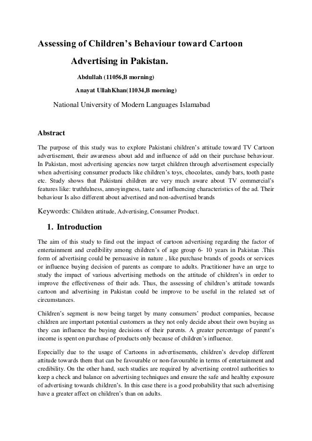 Assessing of Children's Behaviour toward CartoonAdvertising in Pakistan.Abdullah (11056,B morning)Anayat UllahKhan(11034,B...