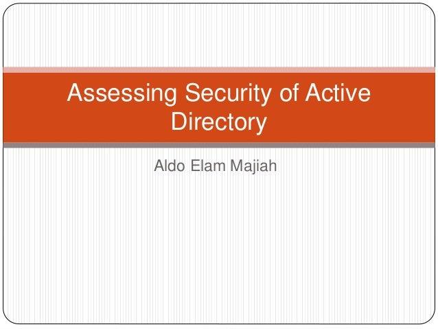 Aldo Elam Majiah Assessing Security of Active Directory