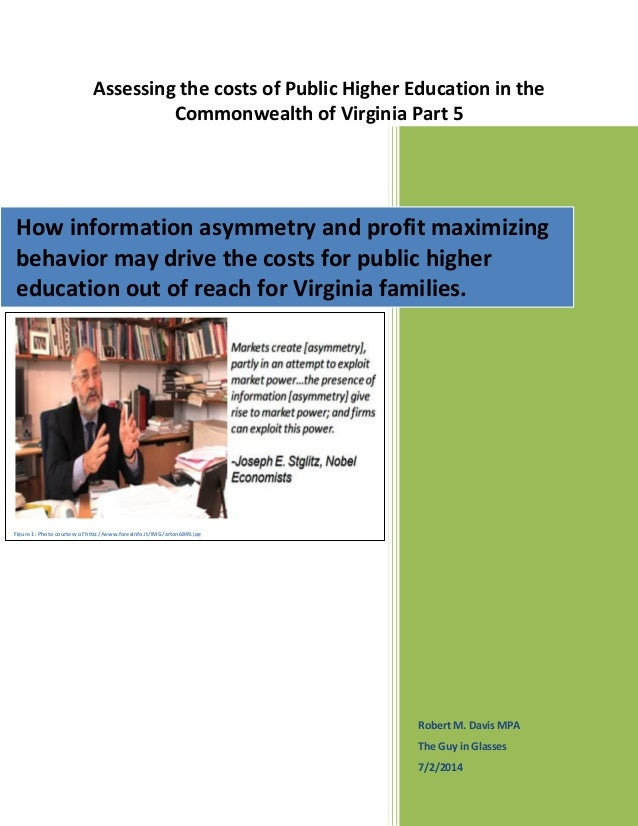 Assessing the costs of Public Higher Education in the Commonwealth of Virginia Part 5 Robert M. Davis MPA The Guy in Glass...