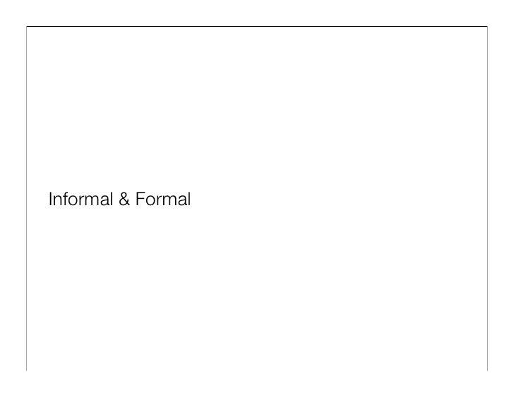 Informal & Formal