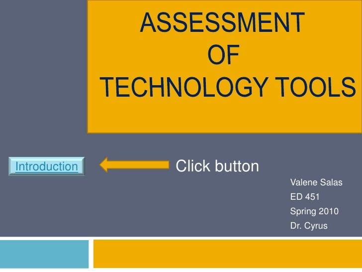 Introduction   Click button                               Valene Salas                               ED 451               ...