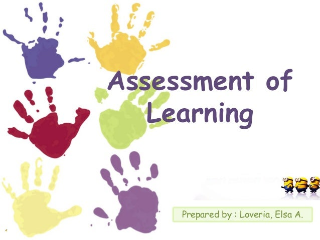 Assessment-Of-Learning-1-638.Jpg?Cb=1379827578