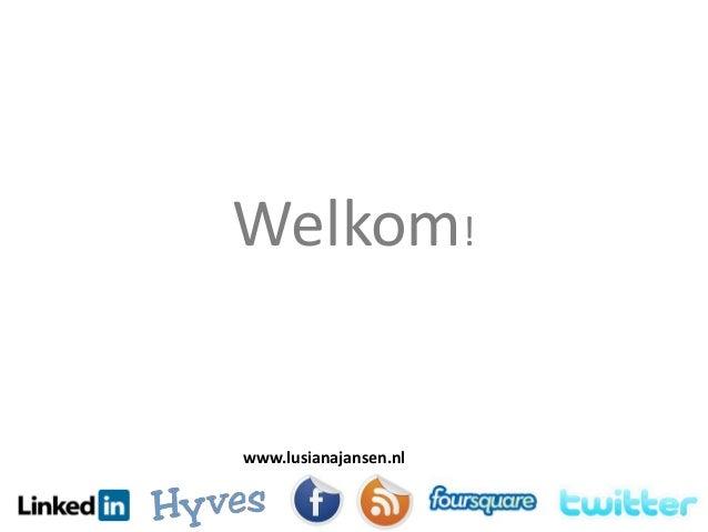 Welkom! www.lusianajansen.nl