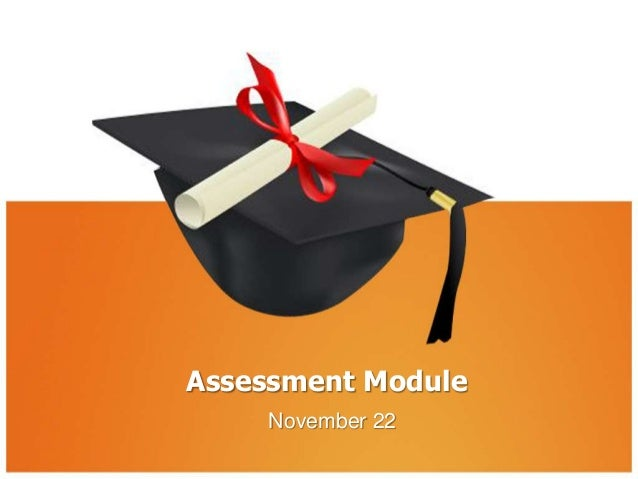 Assessment Module November 22