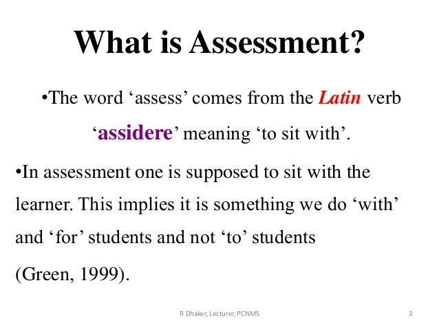 Assessment.....ppt Slide 3