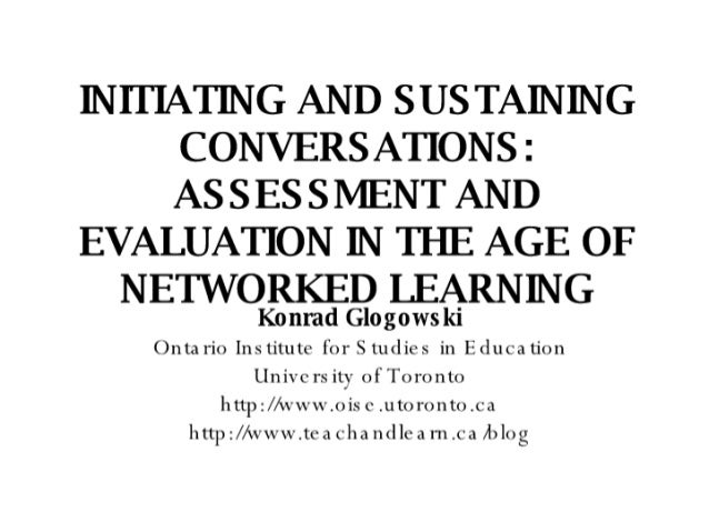 Assessment And Evaluation in the Age of Networked Learning