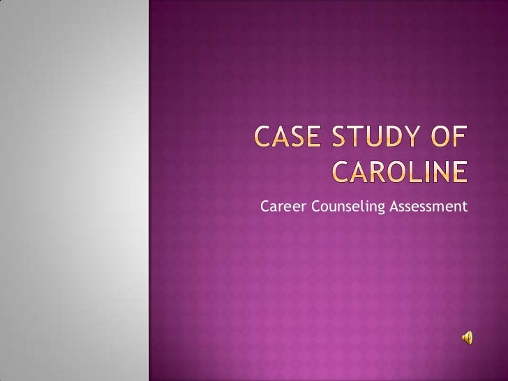 Career counseling case studies