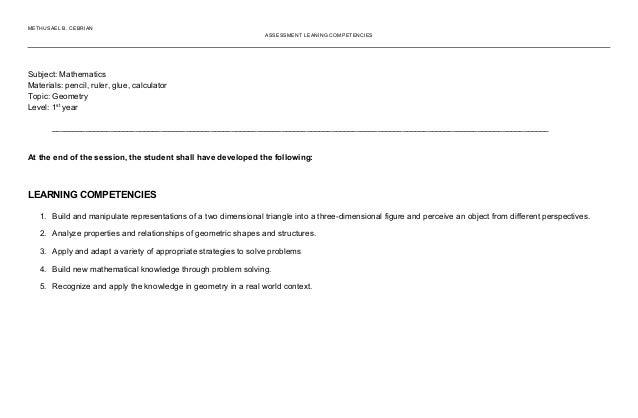 METHUSAEL B. CEBRIAN ASSESSMENT LEANING COMPETENCIES Subject: Mathematics Materials: pencil, ruler, glue, calculator Topic...