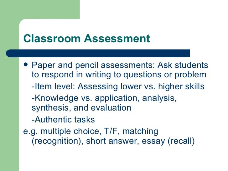 assessment of student learning  16 classroom assessment