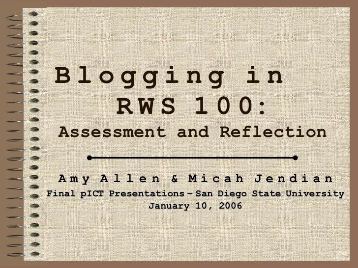B   l   o   g   g   i   n   g   i   n  R   W   S   1   0   0: Assessment and Reflection A   m   y   A   l   l   e   n   & ...