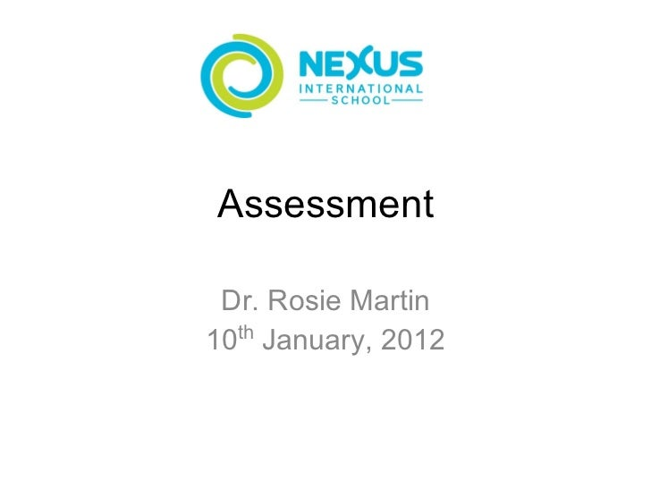 Assessment Dr. Rosie Martin10th January, 2012