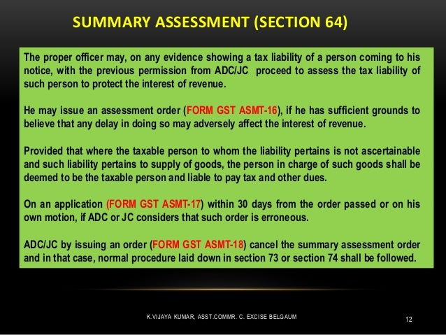 Assessment And Audit Under Gst Posted on 11 february 2019 category : assessment and audit under gst