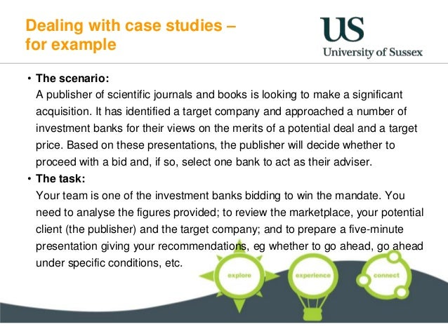 assessment centre business case study It is possible that you may encounter case questions individually, during an interview that you have been invited to alternatively, case questions may form one activity at an assessment centre, where they can help to evaluate how well candidates exhibit the skills and qualities desired by the employer, while working as part.