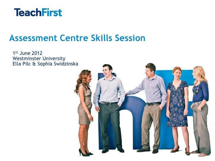 Assessment centre skills session - Teach First