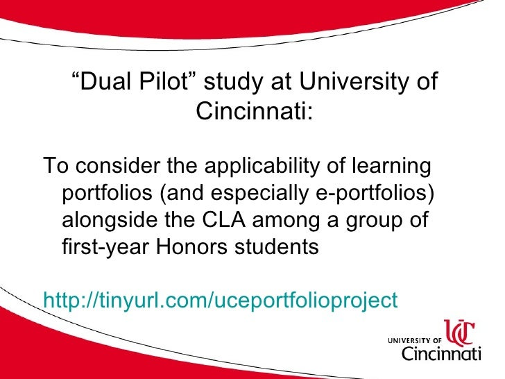 """"""" Dual Pilot"""" study at University of Cincinnati: <ul><li>To consider the applicability of learning portfolios (and especia..."""
