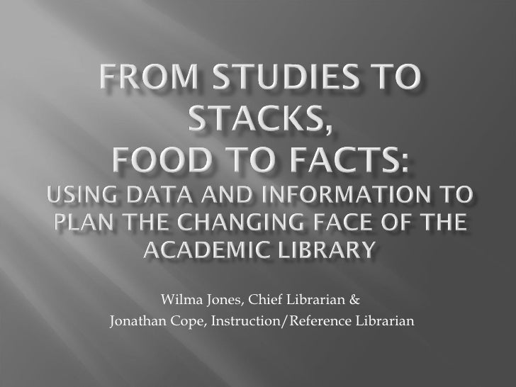 Wilma Jones, Chief Librarian &  Jonathan Cope, Instruction/Reference Librarian