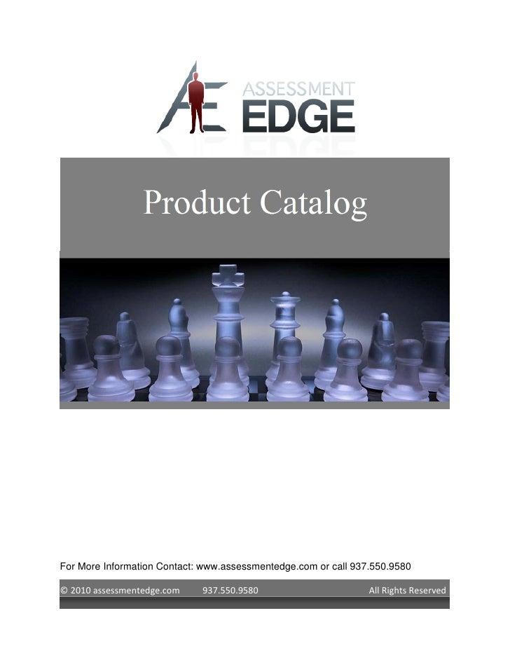 For More Information Contact: www.assessmentedge.com or call 937.550.9580  © 2010 assessmentedge.com    937.550.9580      ...