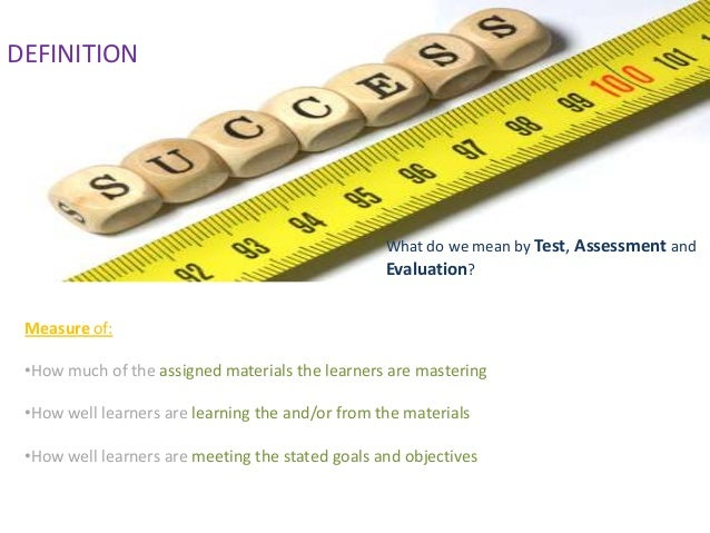 Measurement, Evaluation, Assessment, And Tests
