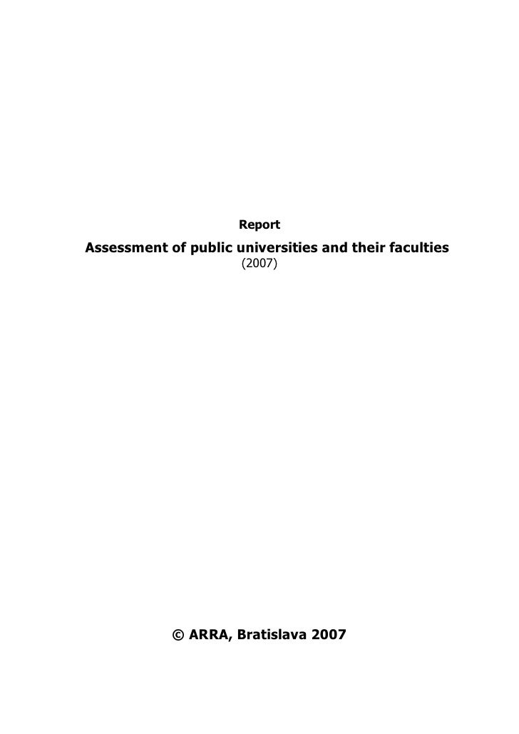 ReportAssessment of public universities and their faculties                      (2007)            © ARRA, Bratislava 2007