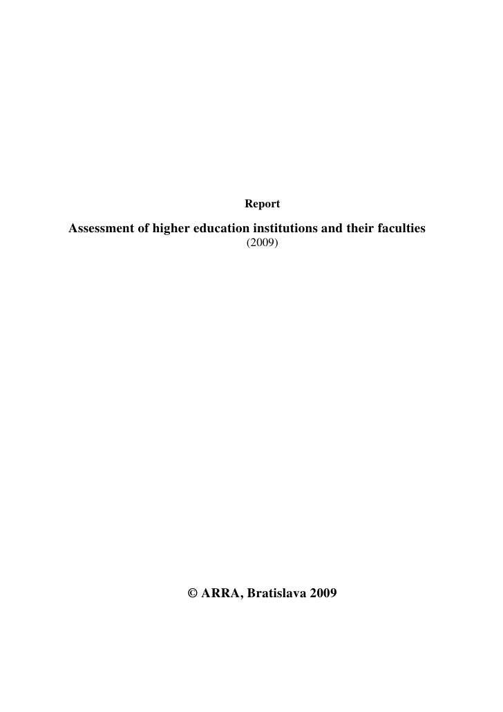 ReportAssessment of higher education institutions and their faculties                               (2009)                ...