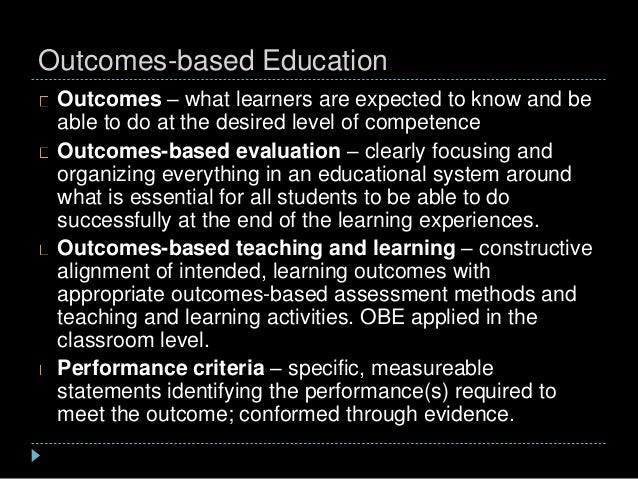 evaluation of learning outcomes in education Writing measurable learning outcomes sandi osters, director of student life studies evaluation – to judge the value of information based on established criteria.