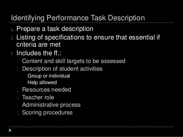 Identifying Performance Task Description Prepare a task description Listing of specifications to ensure that essential if ...