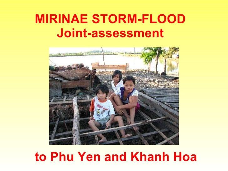 MIRINAE STORM-FLOOD  Joint-assessment  to Phu Yen and Khanh Hoa