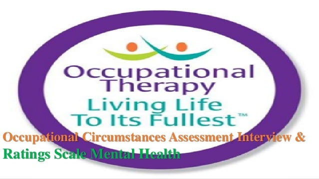 Occupational Therapy Assessment Interview And Rating Scale Mental Hea